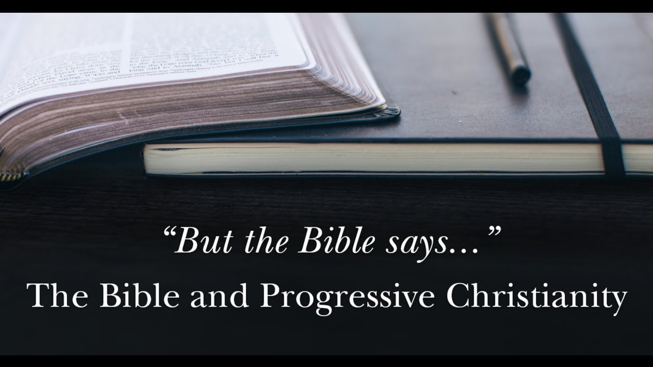 Course Image L1.2 Understanding the Bible as a Progressive Christian (Fall 2020)